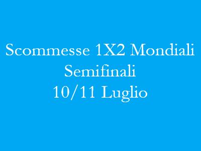 Scommesse 1X2 Semifinali Mondiali di calcio 2018